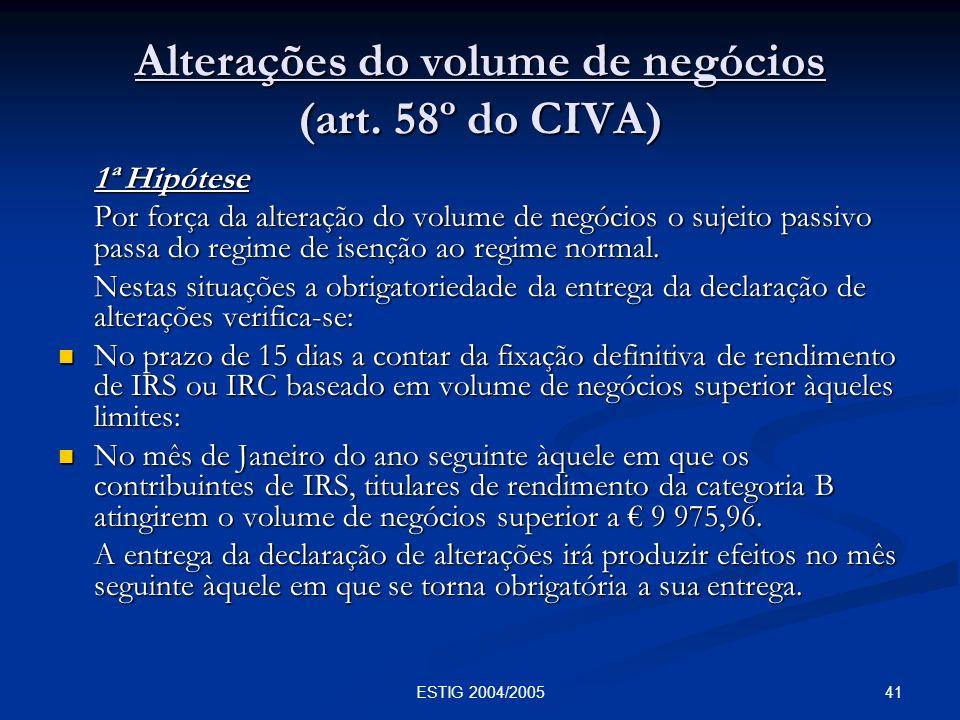 Alterações do volume de negócios (art. 58º do CIVA)