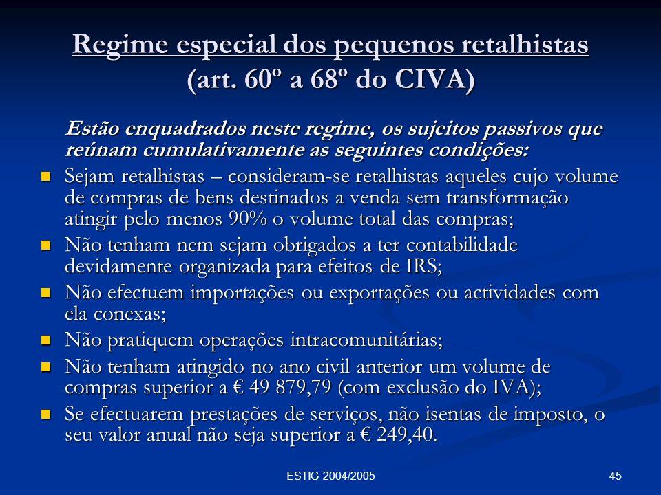 Regime especial dos pequenos retalhistas (art. 60º a 68º do CIVA)