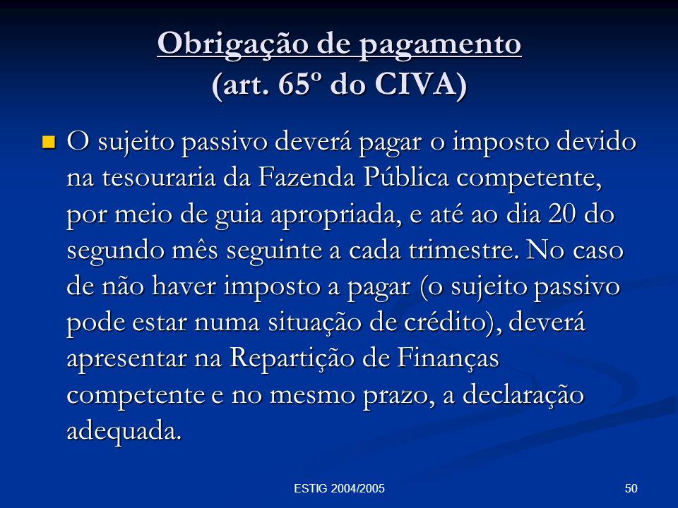 Obrigação de pagamento (art. 65º do CIVA)