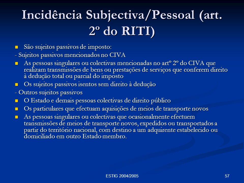 Incidência Subjectiva/Pessoal (art. 2º do RITI)