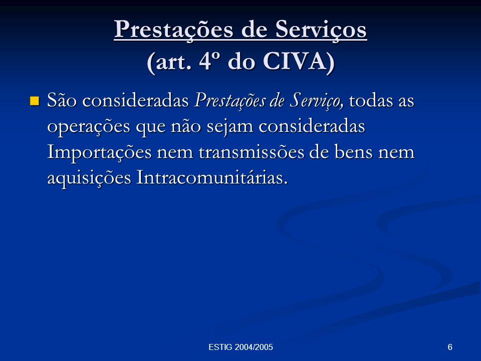 Prestações de Serviços (art. 4º do CIVA)
