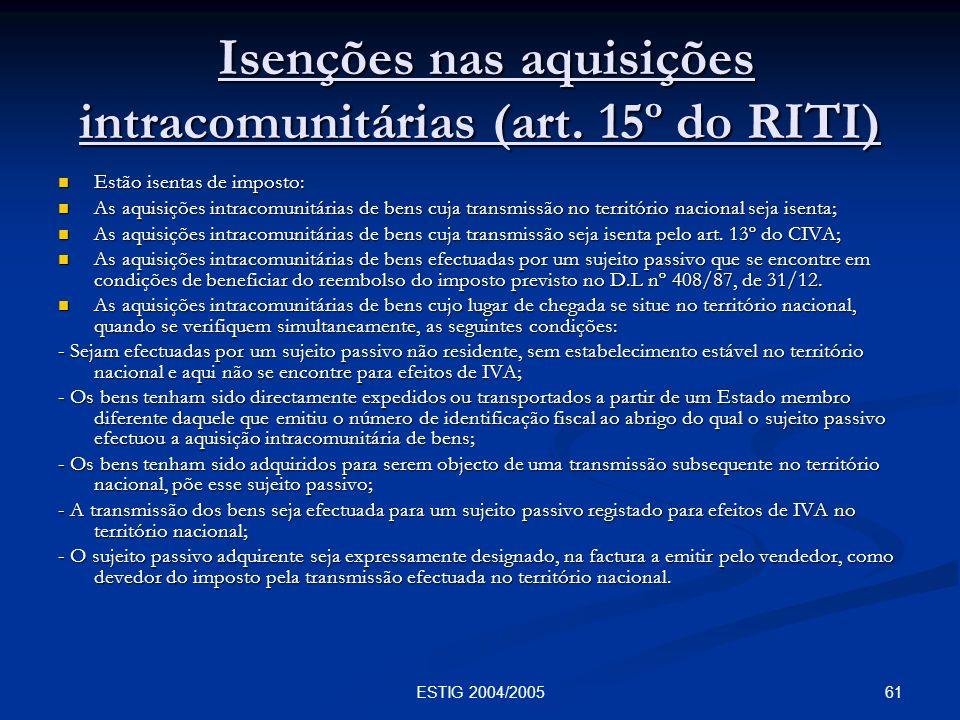 Isenções nas aquisições intracomunitárias (art. 15º do RITI)