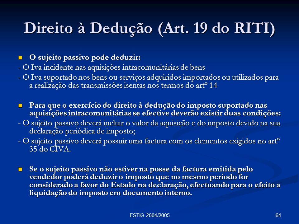 Direito à Dedução (Art. 19 do RITI)
