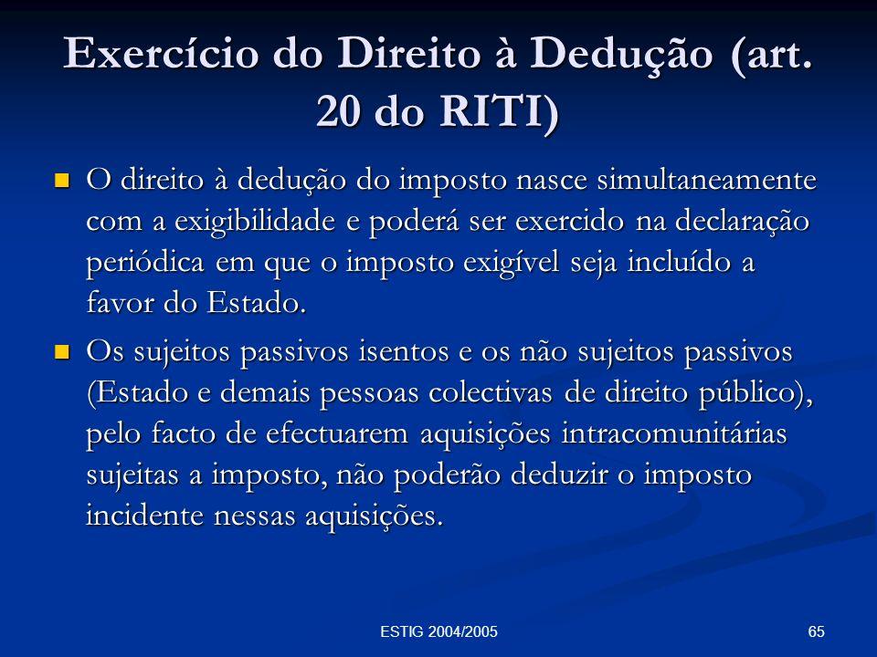 Exercício do Direito à Dedução (art. 20 do RITI)