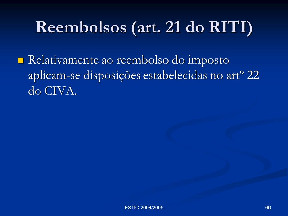 Reembolsos (art. 21 do RITI)