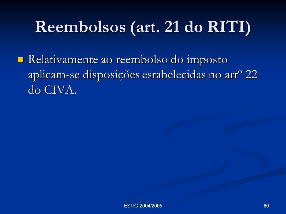 Reembolsos (art. 21 do RITI)