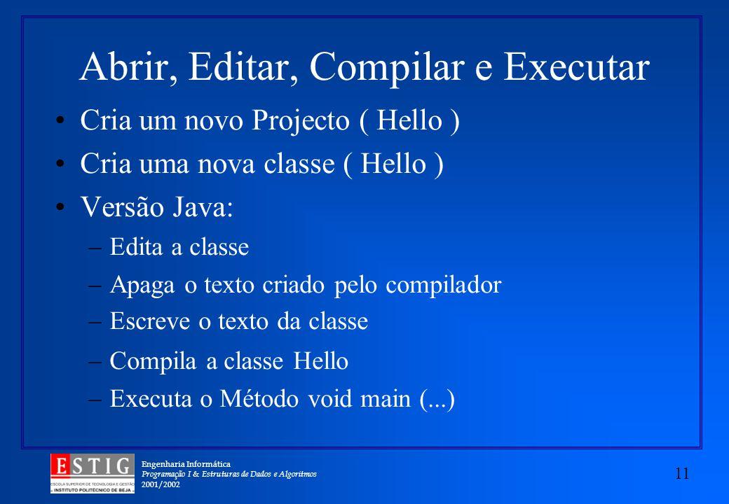 Abrir, Editar, Compilar e Executar