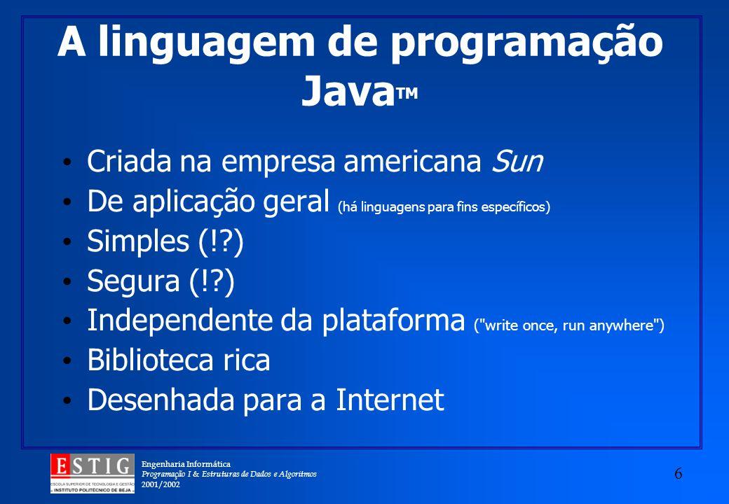 A linguagem de programação JavaTM
