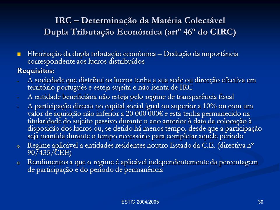 IRC – Determinação da Matéria Colectável Dupla Tributação Económica (artº 46º do CIRC)