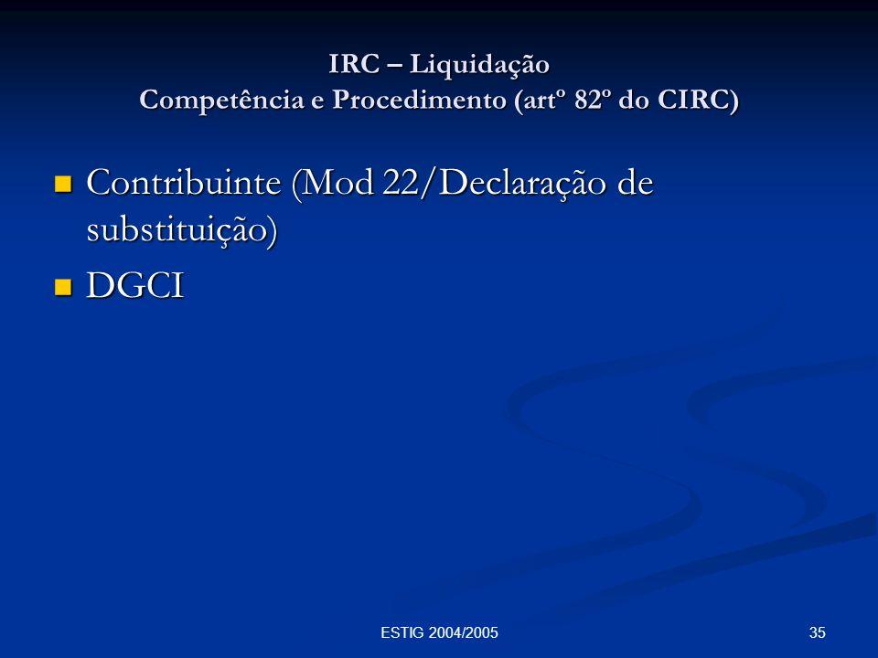 IRC – Liquidação Competência e Procedimento (artº 82º do CIRC)
