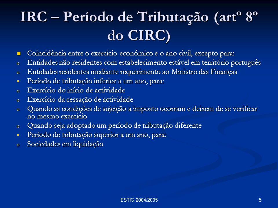 IRC – Período de Tributação (artº 8º do CIRC)