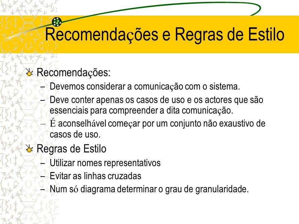 Recomendações e Regras de Estilo
