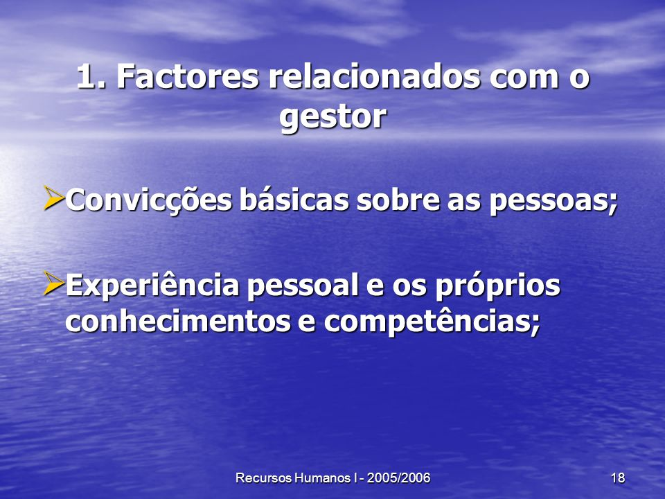 1. Factores relacionados com o gestor