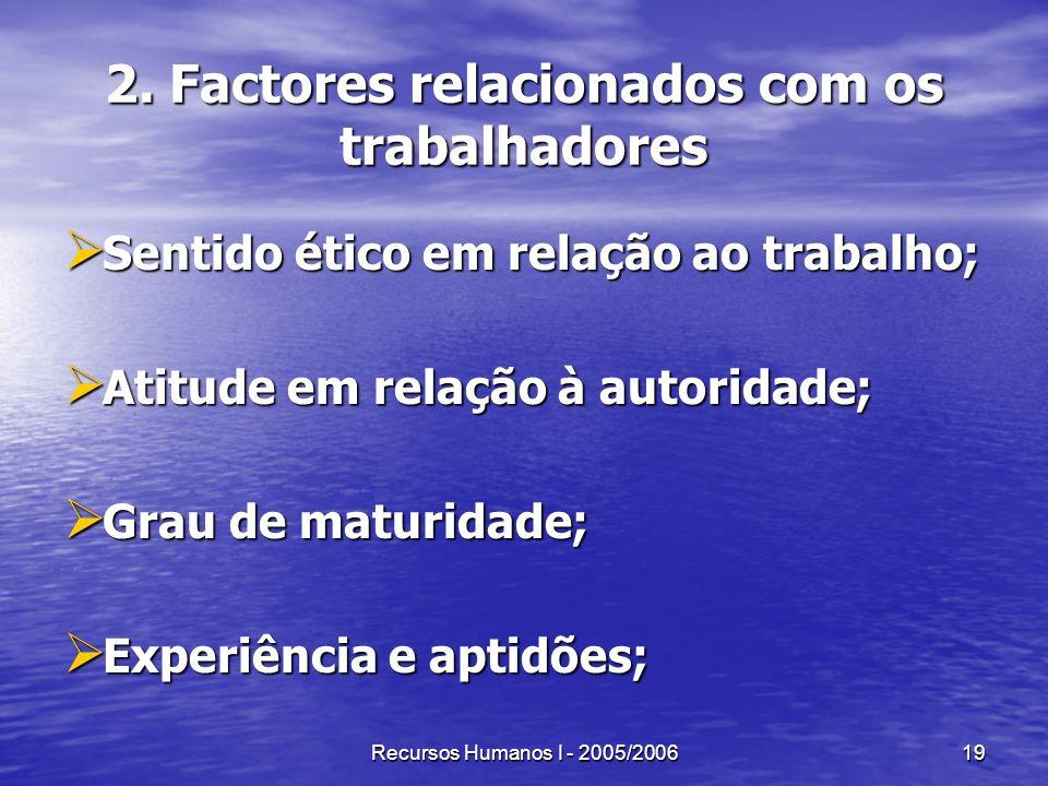 2. Factores relacionados com os trabalhadores