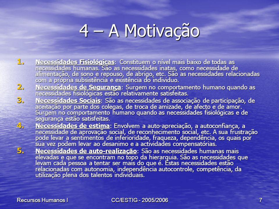 4 – A Motivação
