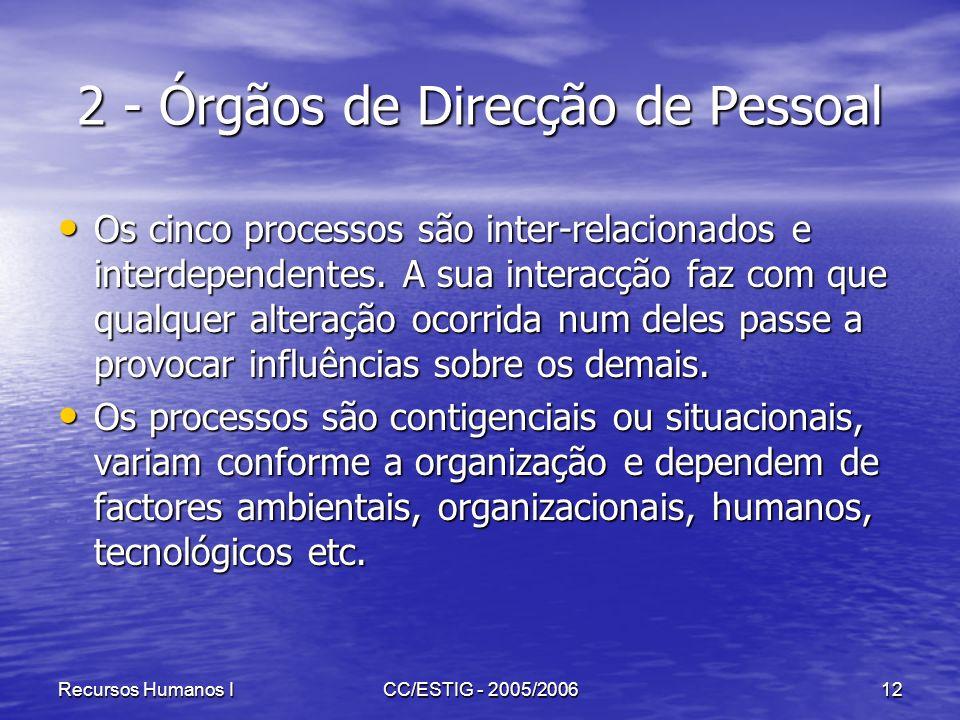2 - Órgãos de Direcção de Pessoal