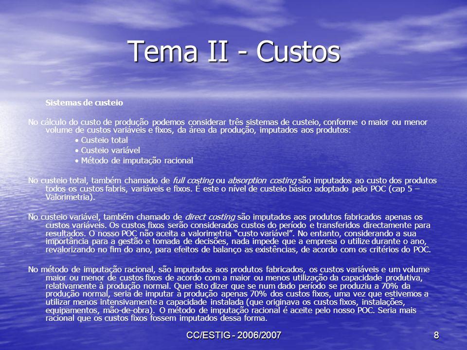 Tema II - Custos CC/ESTIG - 2006/2007