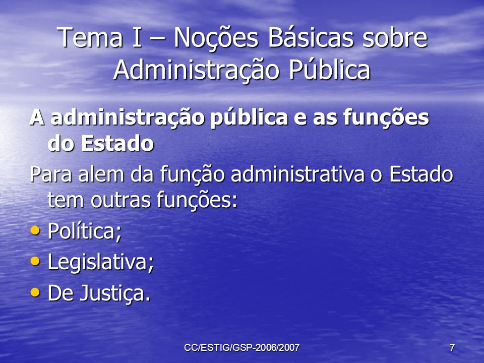 Tema I – Noções Básicas sobre Administração Pública