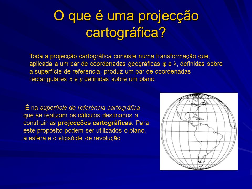 O que é uma projecção cartográfica