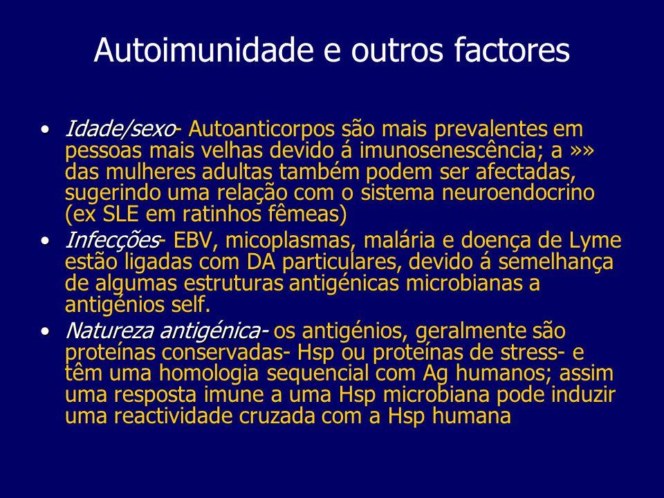 Autoimunidade e outros factores