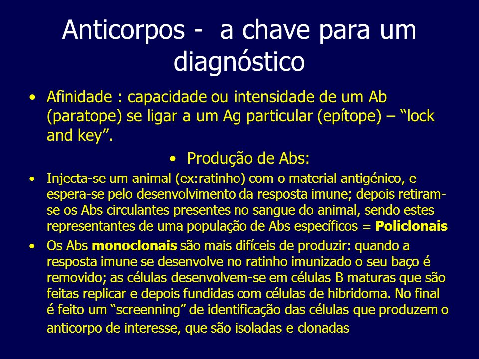 Anticorpos - a chave para um diagnóstico