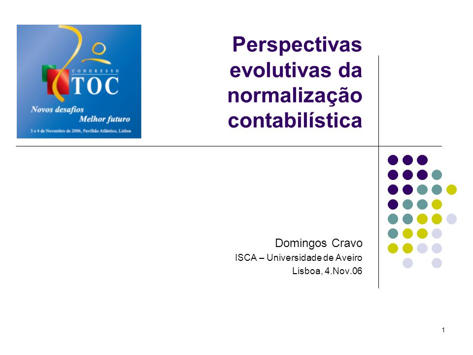 Perspectivas evolutivas da normalização contabilística
