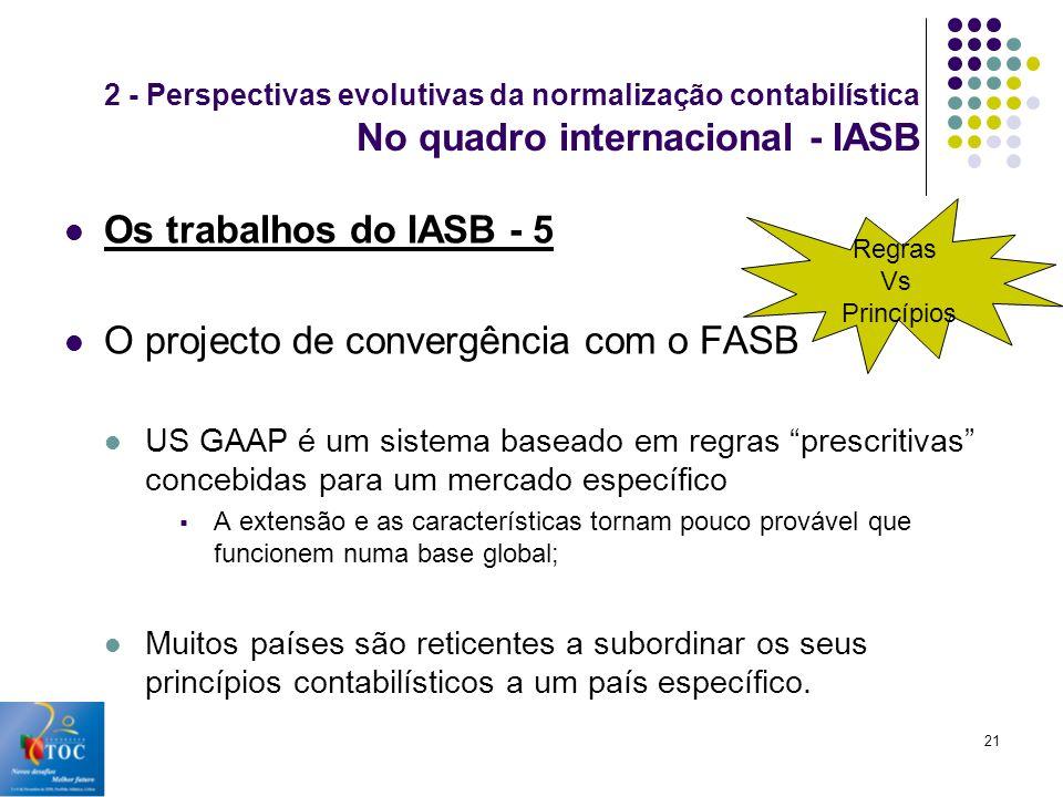 O projecto de convergência com o FASB