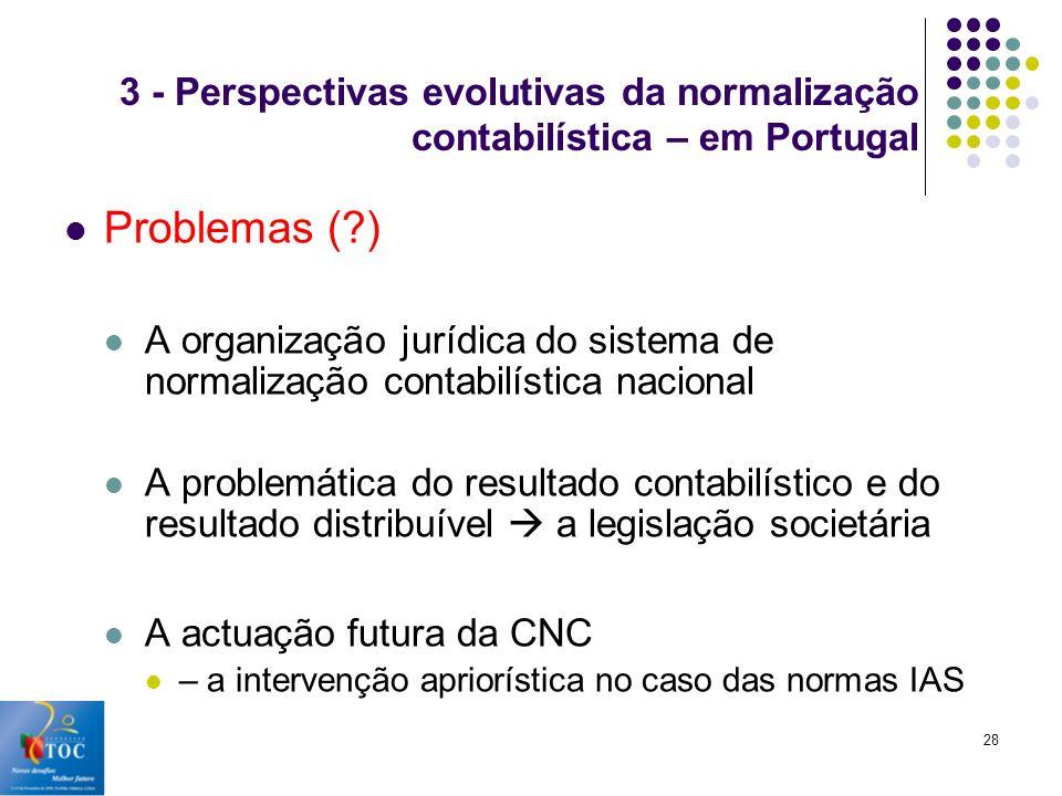 3 - Perspectivas evolutivas da normalização contabilística – em Portugal
