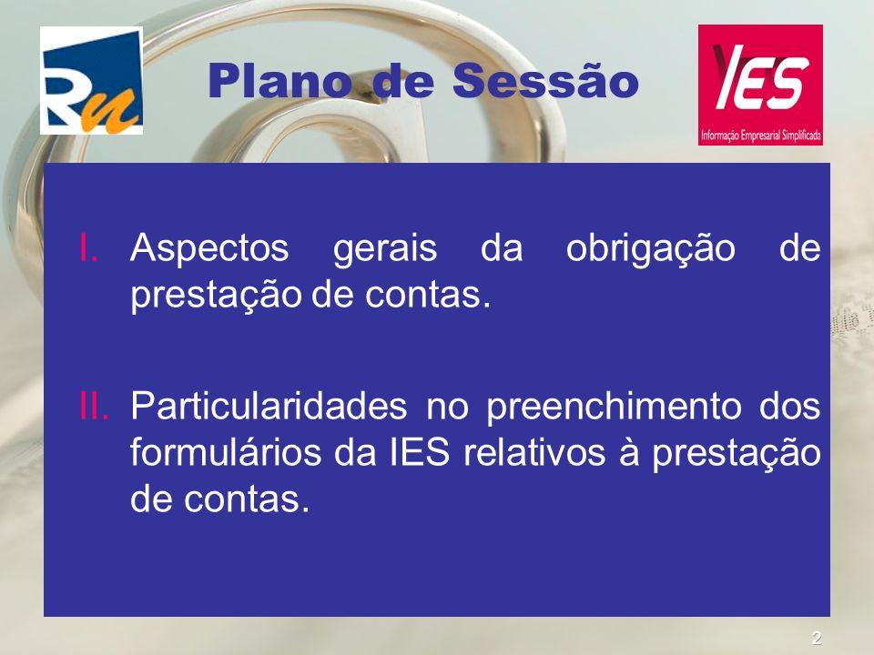 Plano de Sessão Aspectos gerais da obrigação de prestação de contas.