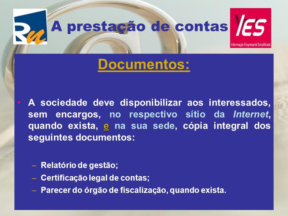 A prestação de contas Documentos: