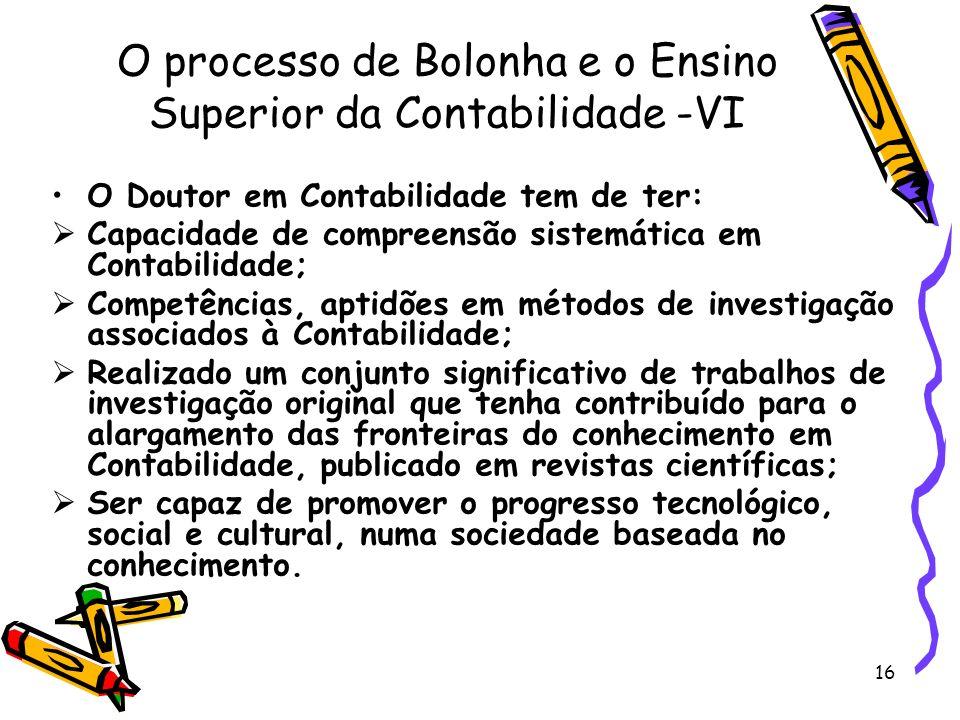 O processo de Bolonha e o Ensino Superior da Contabilidade -VI