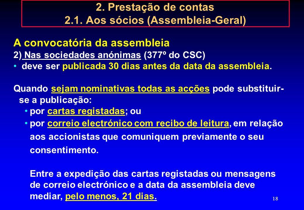 2. Prestação de contas 2.1. Aos sócios (Assembleia-Geral)