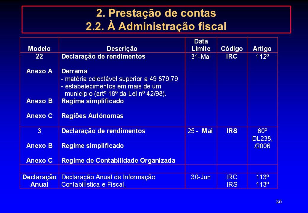 2. Prestação de contas 2.2. À Administração fiscal