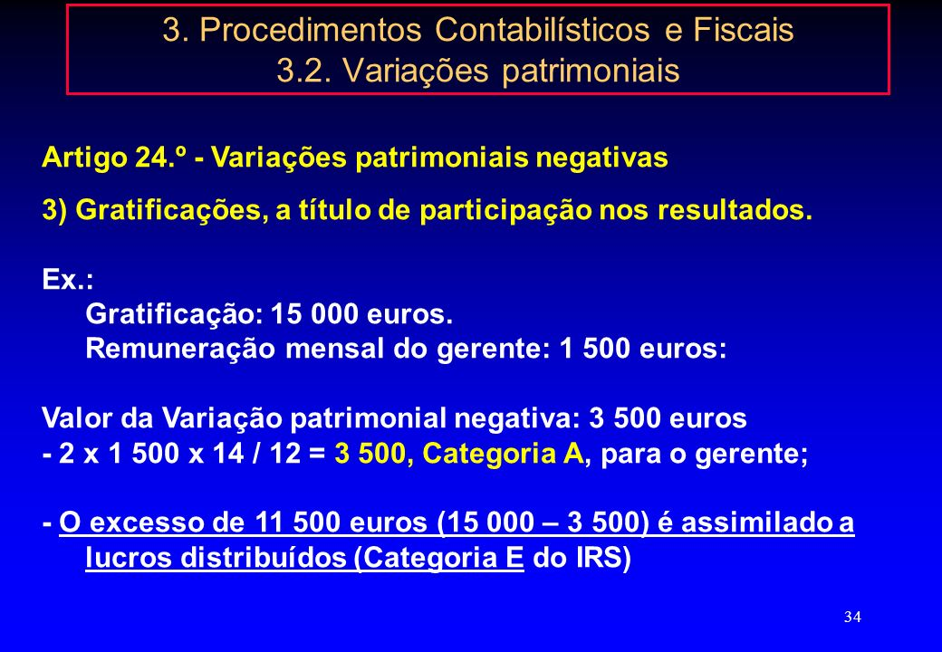 3. Procedimentos Contabilísticos e Fiscais 3.2. Variações patrimoniais