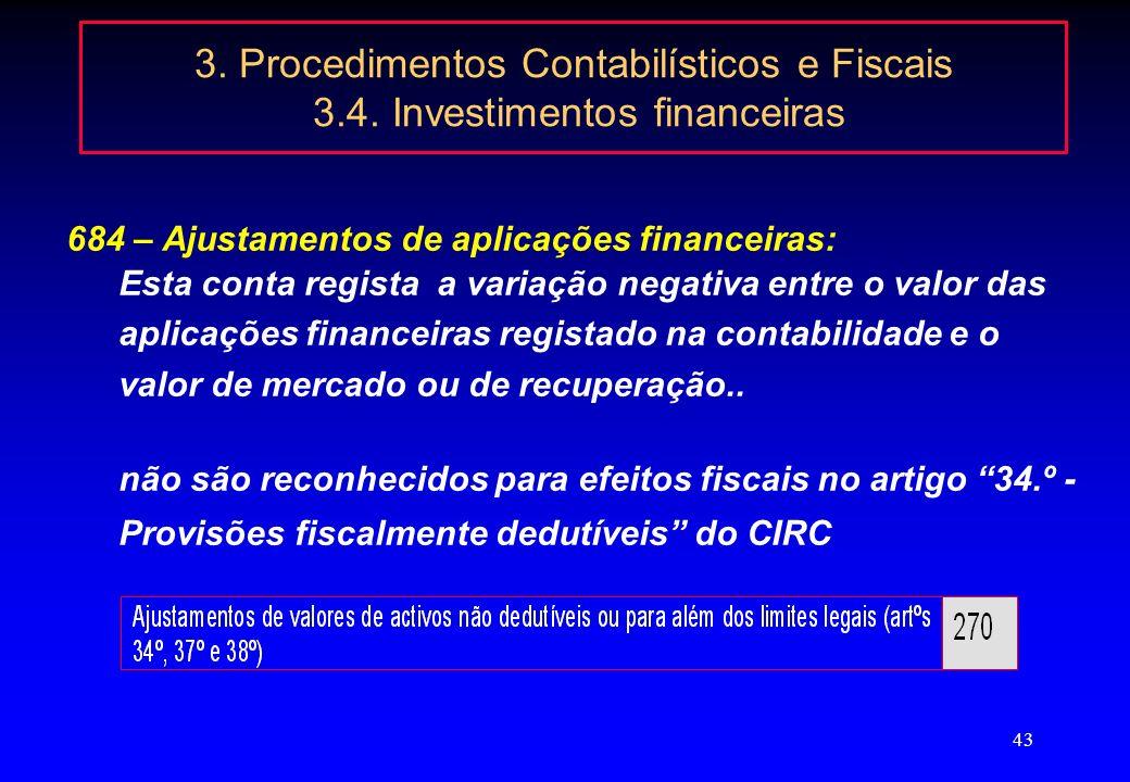 3. Procedimentos Contabilísticos e Fiscais 3. 4