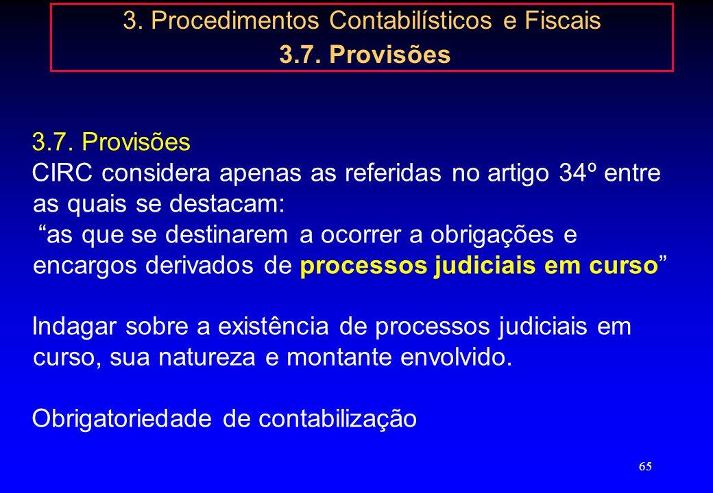 3. Procedimentos Contabilísticos e Fiscais 3.7. Provisões