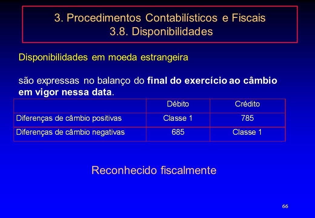 3. Procedimentos Contabilísticos e Fiscais 3.8. Disponibilidades