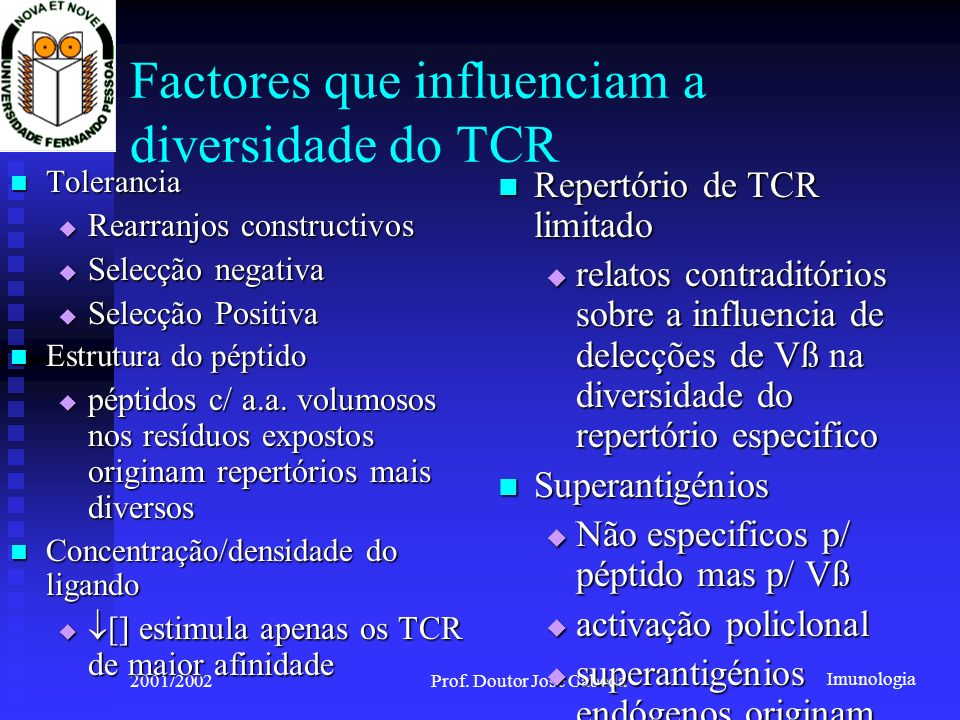 Factores que influenciam a diversidade do TCR