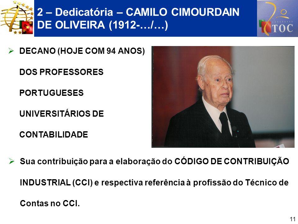 2 – Dedicatória – CAMILO CIMOURDAIN DE OLIVEIRA (1912-…/…)