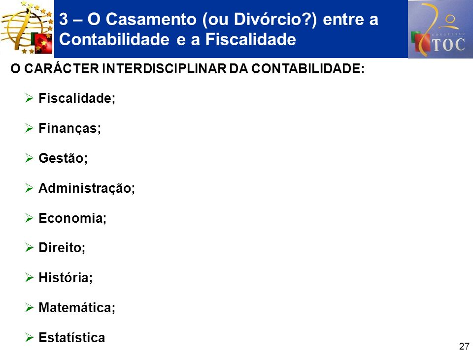 3 – O Casamento (ou Divórcio ) entre a Contabilidade e a Fiscalidade