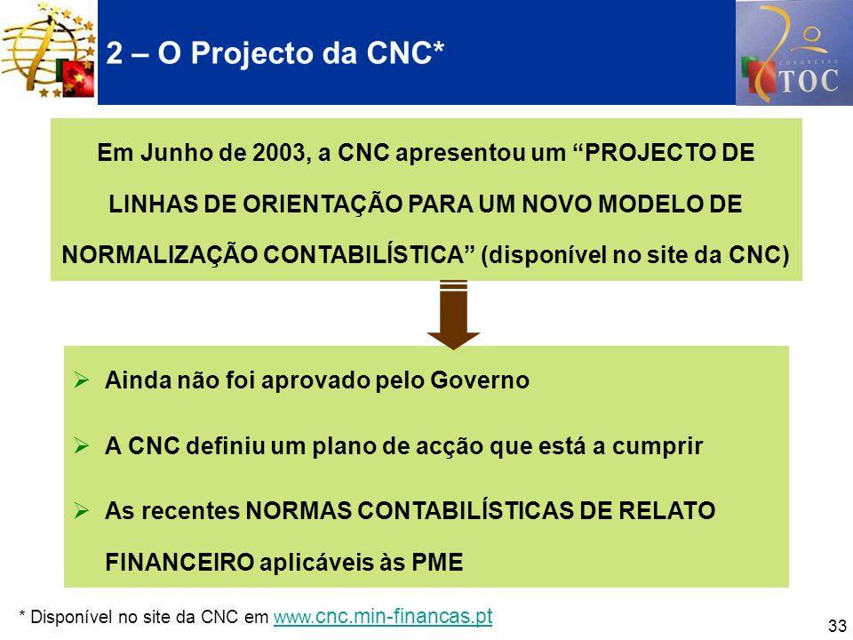 2 – O Projecto da CNC*