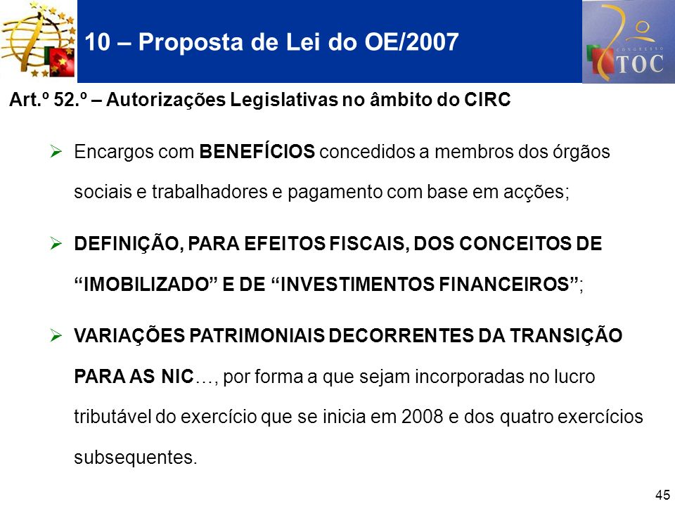 10 – Proposta de Lei do OE/2007 Art.º 52.º – Autorizações Legislativas no âmbito do CIRC.