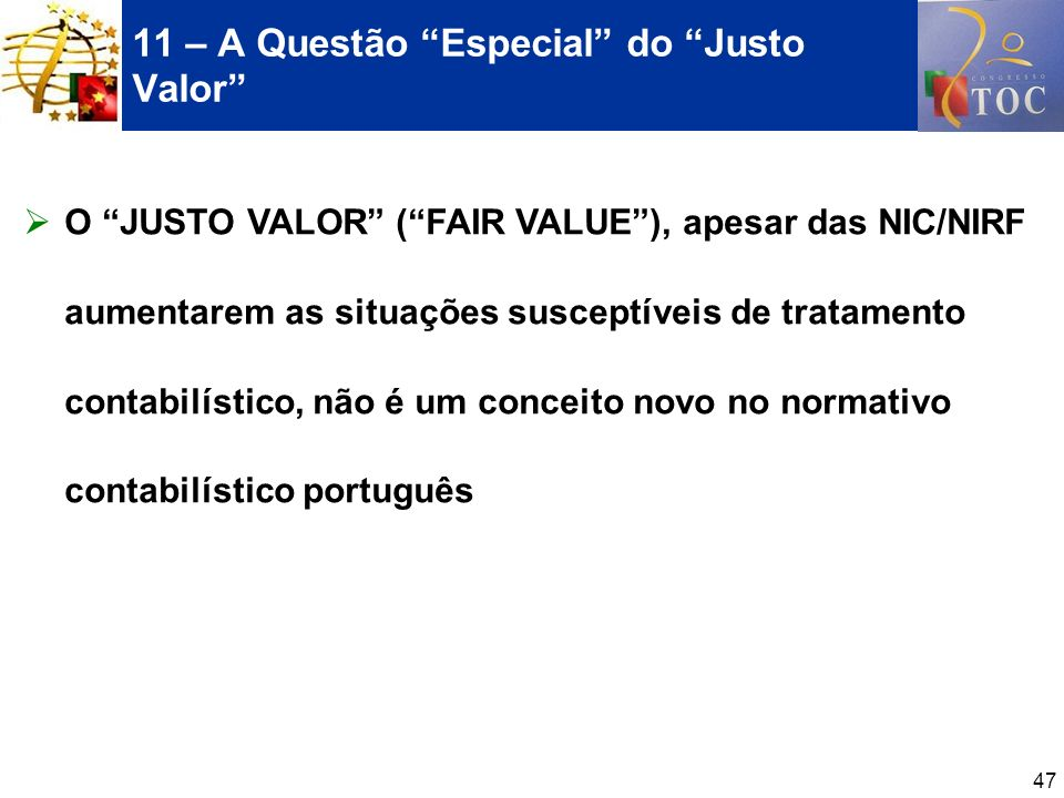 11 – A Questão Especial do Justo Valor