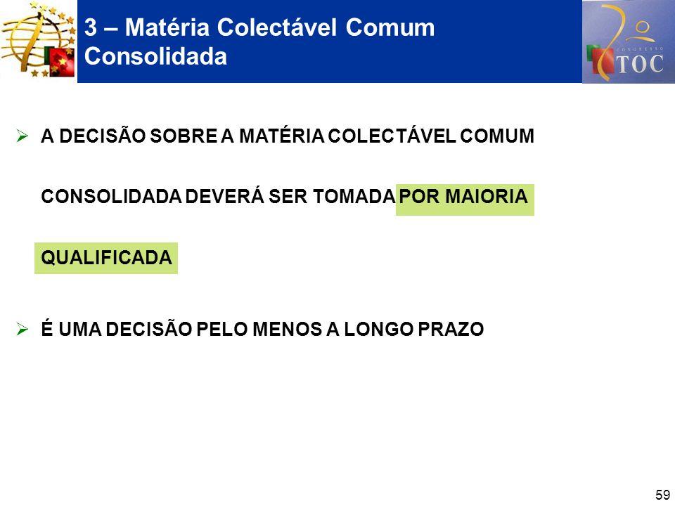 3 – Matéria Colectável Comum Consolidada