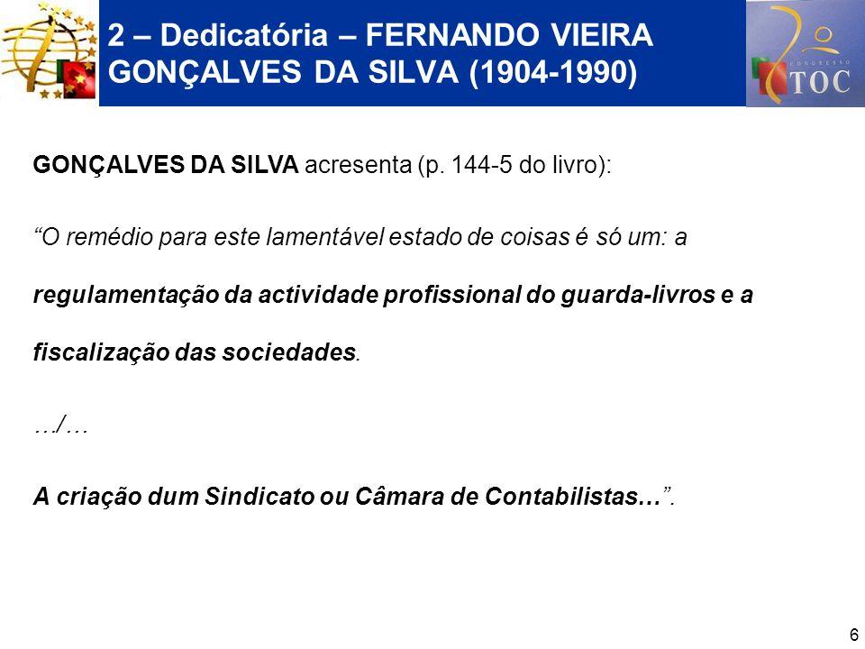 2 – Dedicatória – FERNANDO VIEIRA GONÇALVES DA SILVA (1904-1990)
