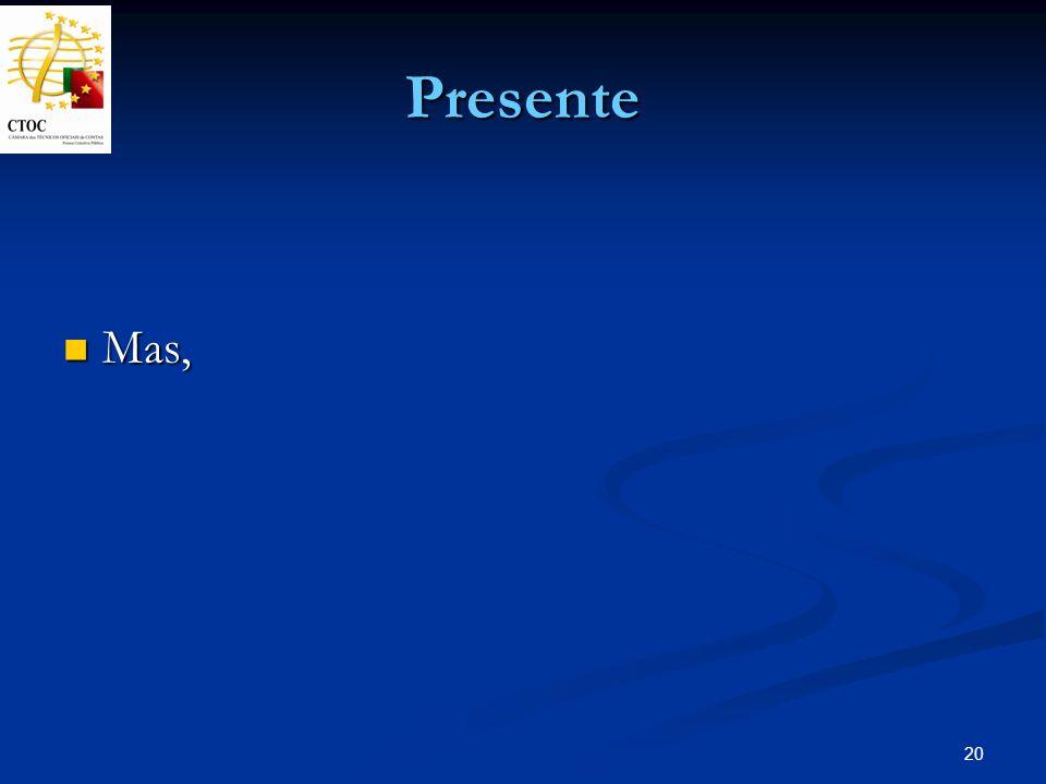 Presente Mas,