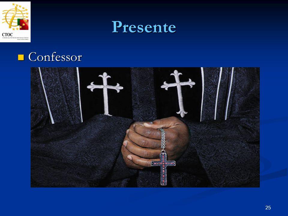 Presente Confessor