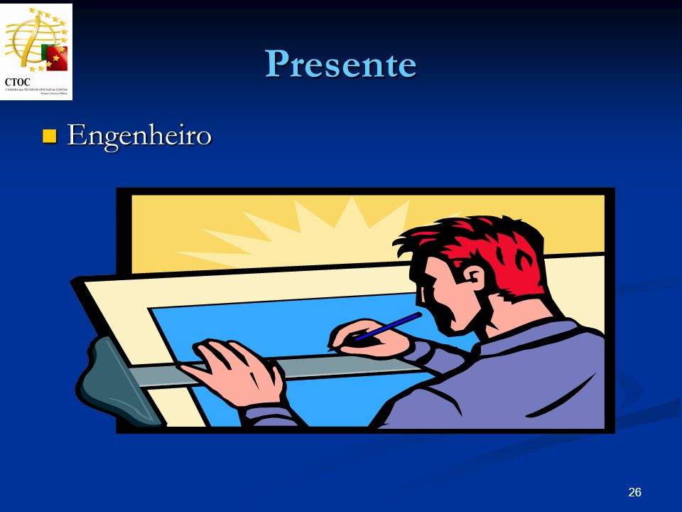 Presente Engenheiro