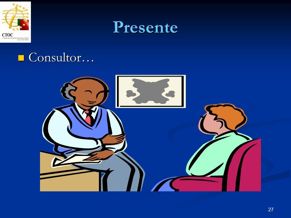 Presente Consultor…