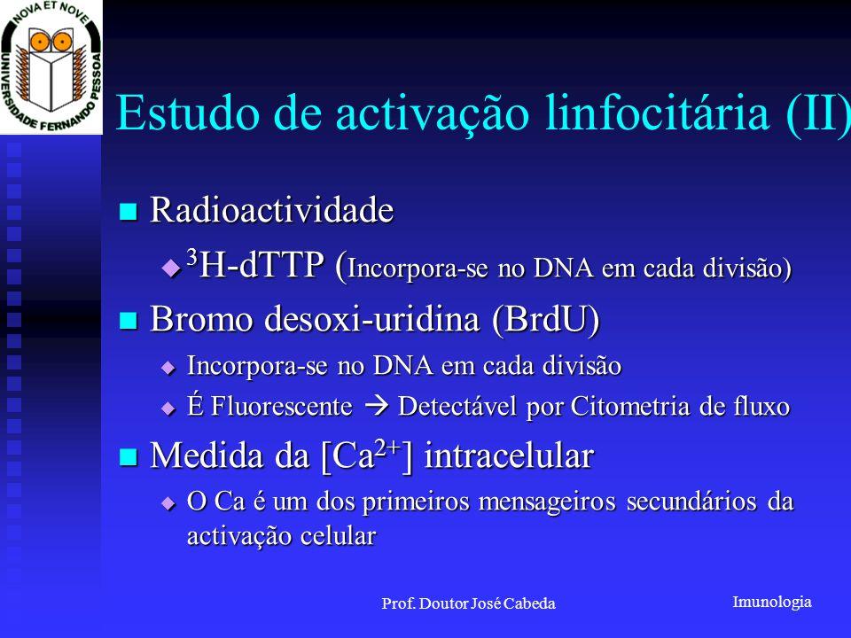 Estudo de activação linfocitária (II)